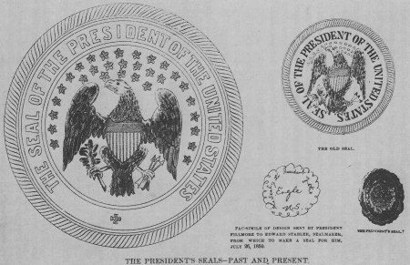 """Various old versions of the Seal of the President of the United States, as printed in an 1885 issue of the Daily Graphic, a New York newspaper. The large seal on the left was made in 1850 by Edward Stabler, a Maryland farmer, postmaster, and engraver who made many governmental seals at the time. It was made according to the rough design submitted by President Fillmore, which can be seen at the bottom center. The associated article said that a smaller version was made by Stabler at the time, but since the seal in the upper right has only 27 stars and is labeled """"The Old Seal"""", it would instead appear to be an earlier seal dating from about 1846. The seal in the bottom right was used by Thomas Mifflin, the President of the Continental Congress, in 1784. It is a reprint from an 1856 Harpers Magazine article by Benson J. Lossing."""