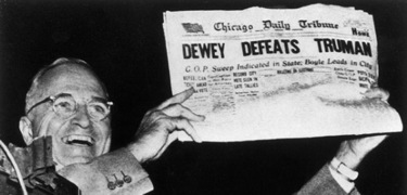 The Chicago Sun Times famously called the 1948 Presidential election ... and got it wrong. In print.